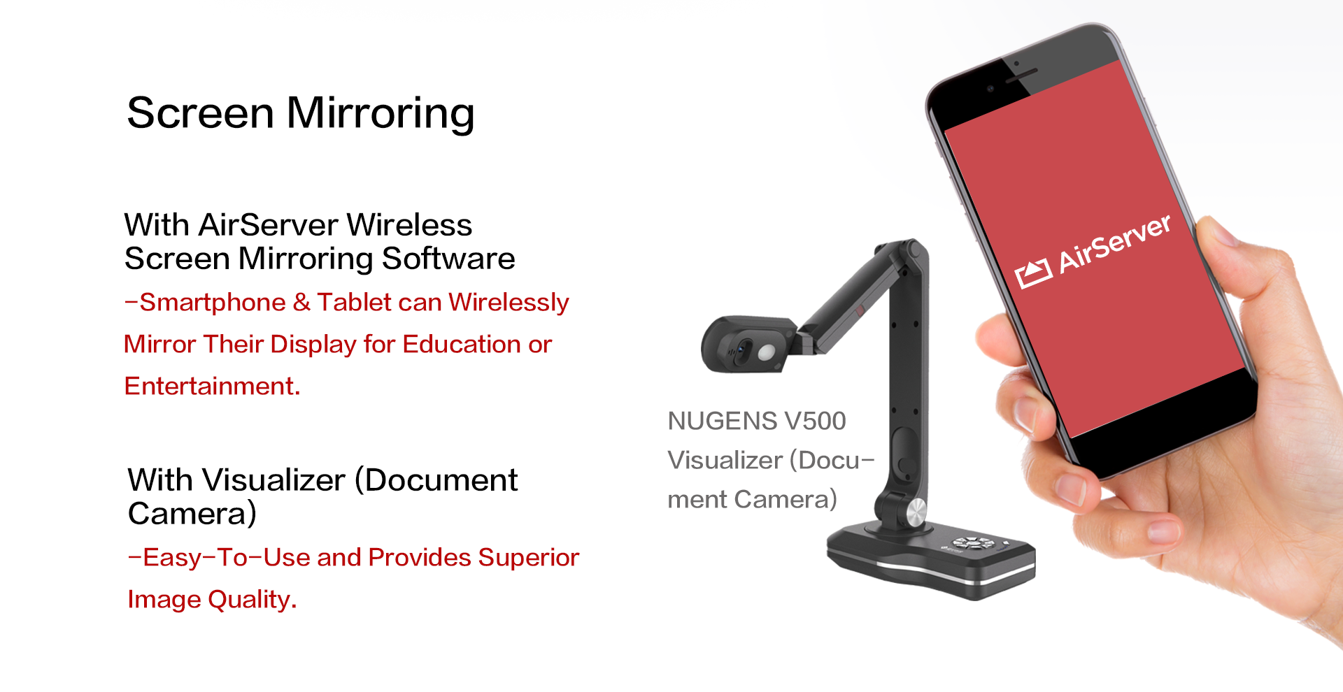 With AirServer Wireless Screen Mirroring Software,With Visualizer (Document Camera)