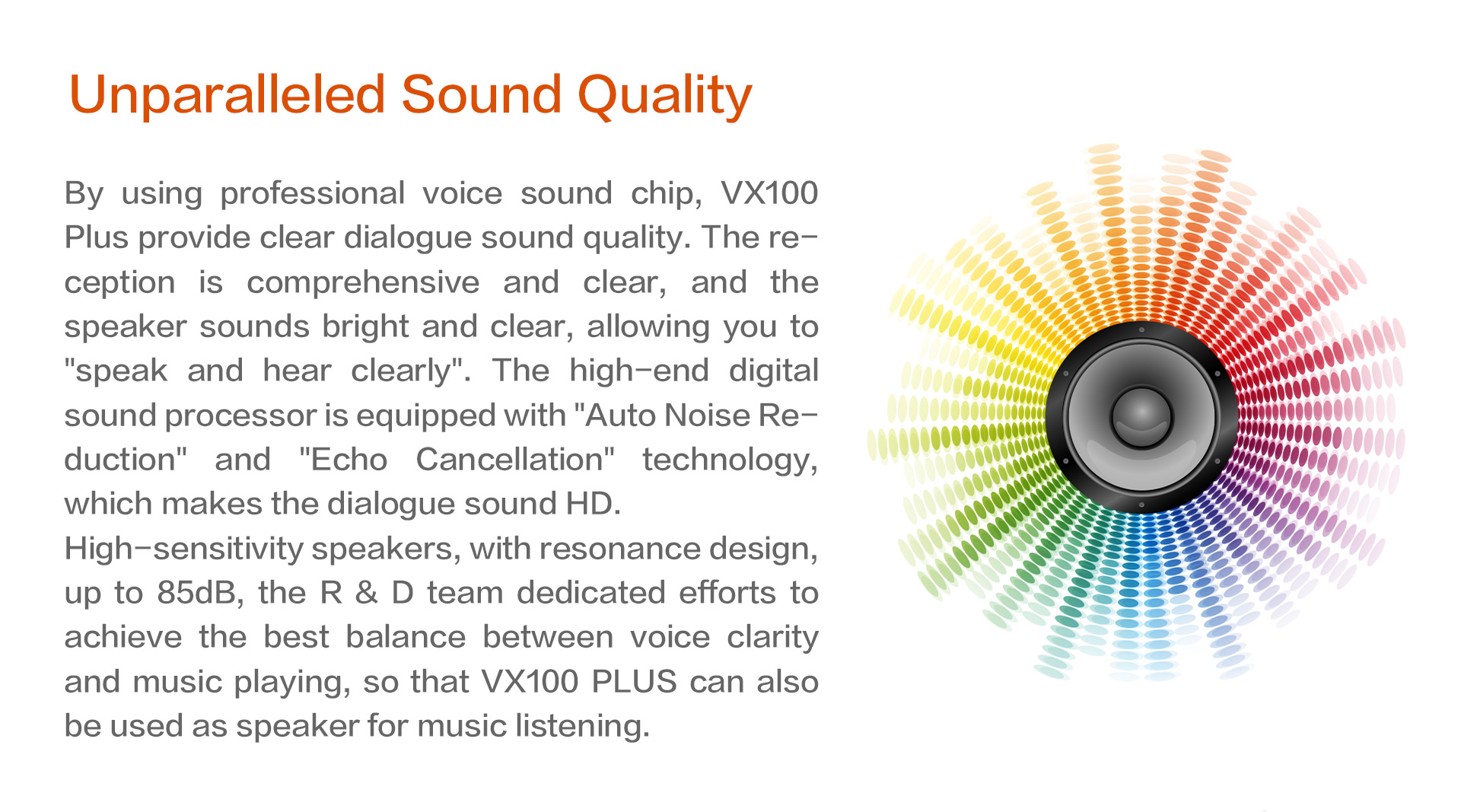 Unparalleled Sound Quality